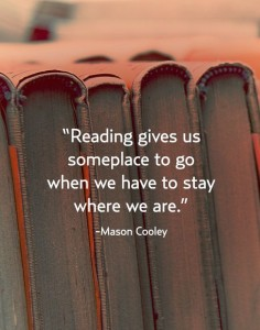 Reading gives us somplace to go
